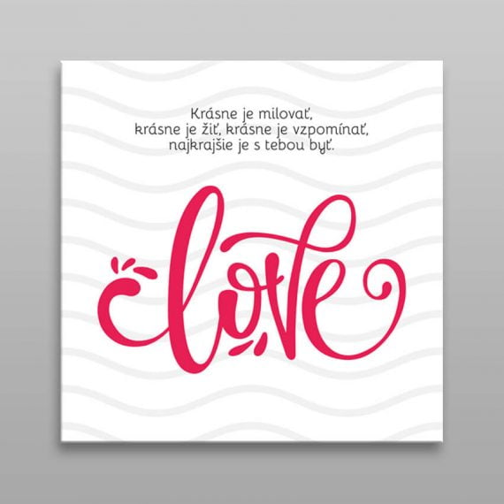 Obraz na stenu Love s citátom
